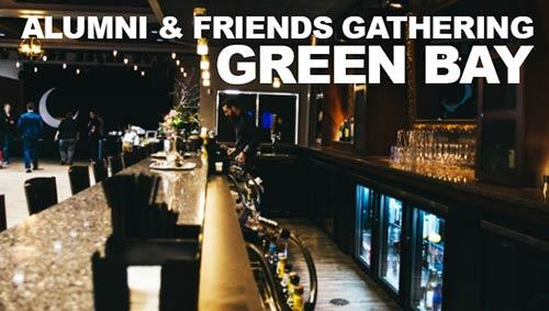 Alumni & Friends Gathering | Green Bay