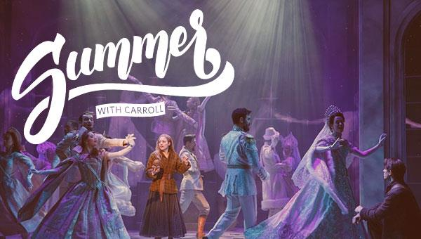 Summer with Carroll | Anastasia: The Musical