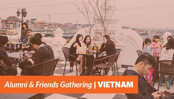 Alumni & Friends Gathering | Vietnam