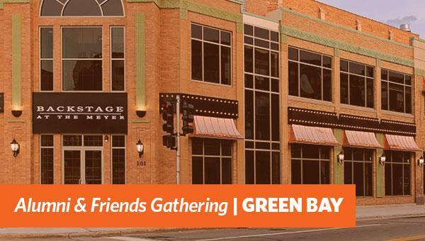 Alumni & Friends Gathering | Green Bay