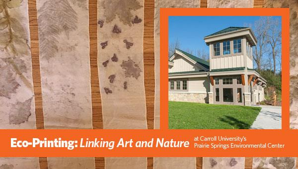 Eco-Printing: Linking Art and Nature