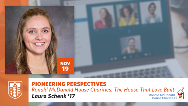 Pioneering Perspectives: The House That Love Built with Laura Schenk '17