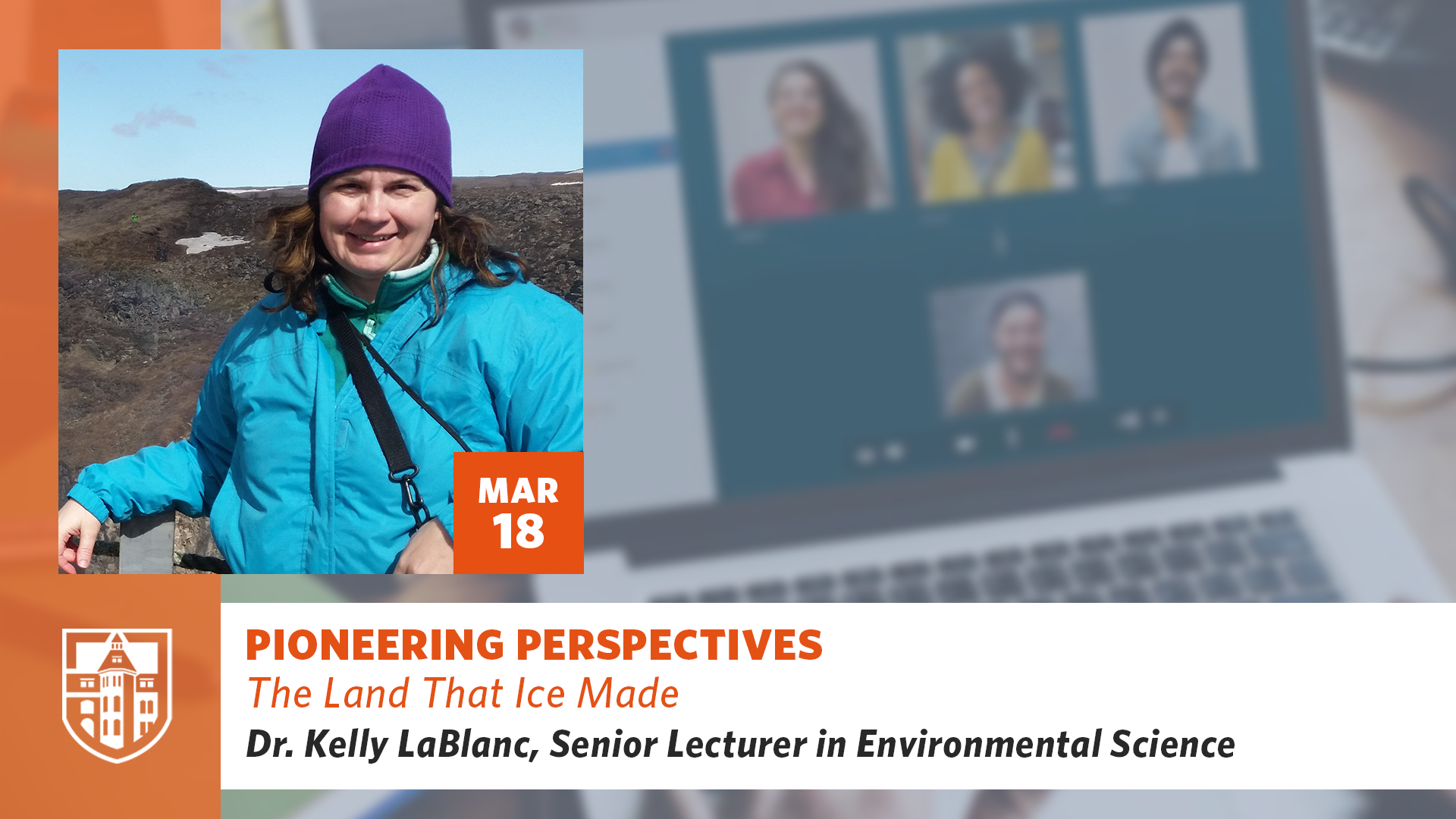 Pioneering Perspective: The Land That Ice Made with Dr. Kelly Jo LaBlanc