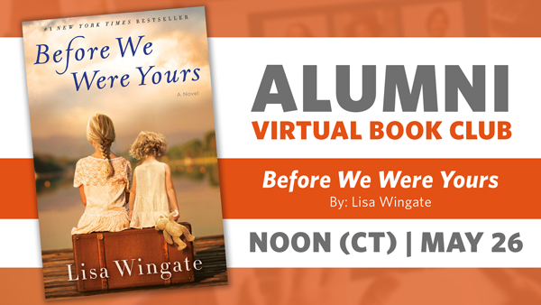 Alumni Book Club Meeting: Before We Were Yours