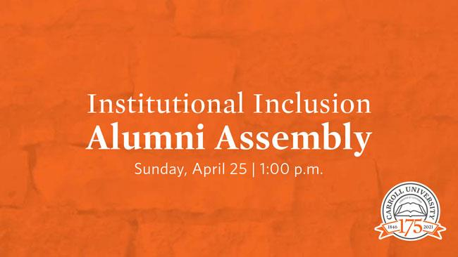 Institutional Inclusion Alumni Assembly